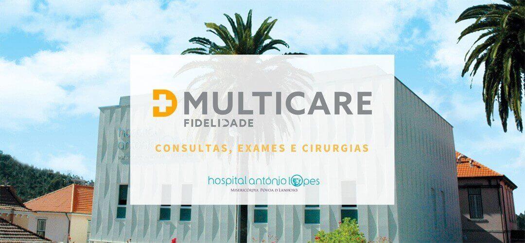 ACORDO MULTICARE PARA CONSULTAS, EXAMES E CIRURGIAS NO HOSPITAL ANTÓNIO LOPES